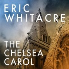 Eric Whitacre's The Chelsea Carol is available as a digital-only release