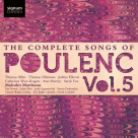 SIGCD333. POULENC The Complete Songs Vol 5