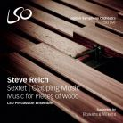 LSO5073. REICH Clapping Music. Music for Pieces of Wood. Sextet