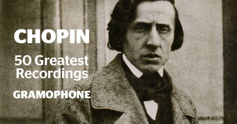 The 50 greatest Chopin recordings