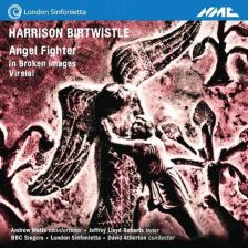 NMCD211. BIRTWISTLE Angel Fighter