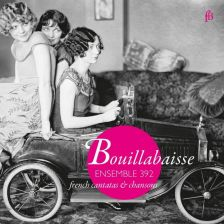 FB1603721. Bouillabaisse: French Cantatas & Chansons