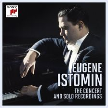 8887 502617-2. Eugene Istomin: The Concert & Solo Recordings
