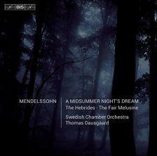 BIS2166. MENDELSSOHN A Midsummer Night's Dream
