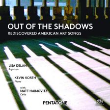 PTC5186 572. Out of the Shadows: Rediscovered American Art songs