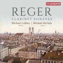 CHAN10970. REGER Clarinet Sonatas
