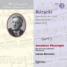 CDA68066. RÓŻYCKI Piano Concertos Nos 1 & 2