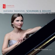 CHRCD126. Varvara Tarasova: Schumann & Brahms