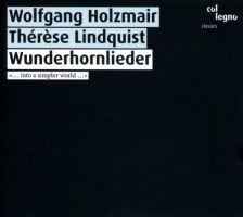 WWE1CD60024. Wolfgang Holzmair: Wunderhornlieder