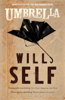 Umbrella (Will Self, Bloomsbury)