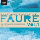 SIGCD427. FAURÉ The Complete Songs, Vol 1