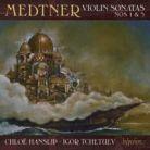 CDA67963 MEDTNER Violin Sonatas Nos 1 & 3 Chloe Hanslip