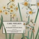 8 226112. NIESLEN Carl Nielsen sung by the Danish National Choirs