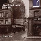 RES10173. RAVEL; SAINT-SAËNS Piano Trios