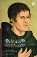 RIC376. Ein feste Burg ist unser Gott: Luther and the Music of the Reformation